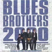 Blues Brothers 2000 (soundtrack) httpsuploadwikimediaorgwikipediaenthumb5