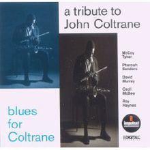 Blues for Coltrane: A Tribute to John Coltrane httpsuploadwikimediaorgwikipediaenthumbf