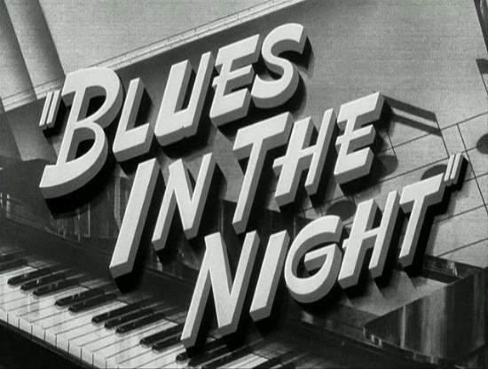 Blues in the Night (film) Film Recommendation Blues In The Night filmcycle