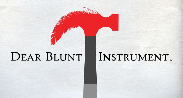 Blunt instrument The Blunt Instrument What Is Fiction For