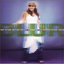 Blur (Rachael Lampa album) httpsuploadwikimediaorgwikipediaenthumb6