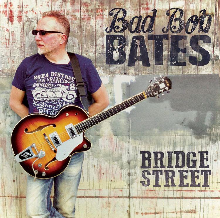 Bob Bates (musician) Music Bad Bob Bates