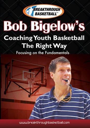 Bob Bigelow Youth Basketball DVDs Bob Bigelow39s Coaching Youth