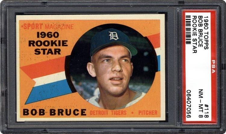 Bob Bruce 1960 Topps Bob Bruce Rookie Star PSA CardFacts