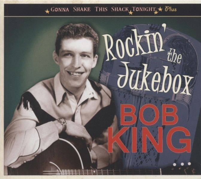Bob King (athlete) Bob King CD Rockin The Jukebox Gonna Shake This Shack Tonight