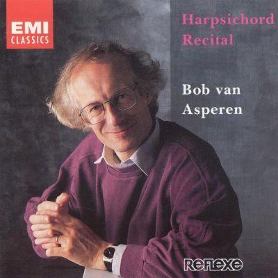 Bob van Asperen Bob van Asperen Harpsichord Recital Bob van Asperen