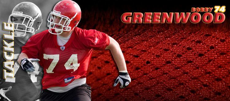 Bobby Greenwood (American football) Kansas City Chiefs Bobby Greenwood
