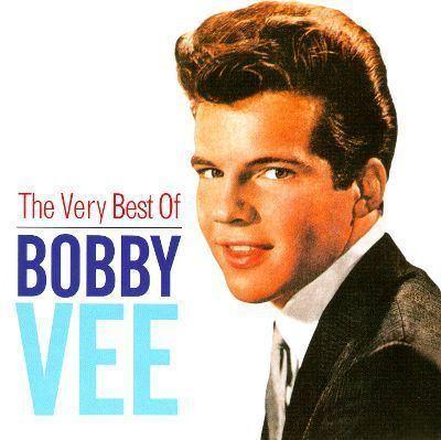Bobby Vee The Very Best of Bobby Vee EMI 2008 Bobby Vee Songs