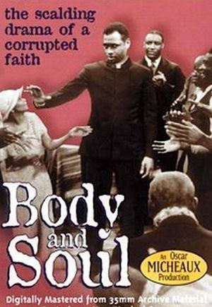 Body and Soul (1925 film) Body and Soul 1925 Oscar Micheaux Paul Robeson Marshall Rogers