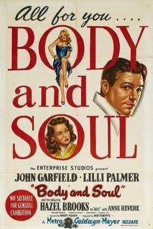 Body and Soul (1947 film) t3gstaticcomimagesqtbnANd9GcTn8cMBsQhOsCWQ