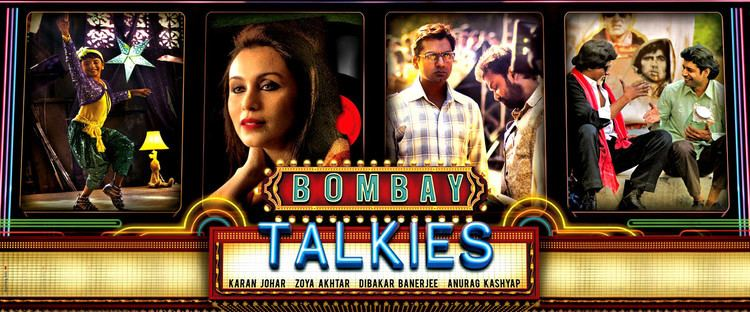 Bombay Talkies (film) Birth of an Industry The Big Indian Picture