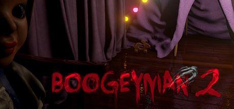 Boogeyman 2 Boogeyman 2 VR Skidrow Reloaded Games