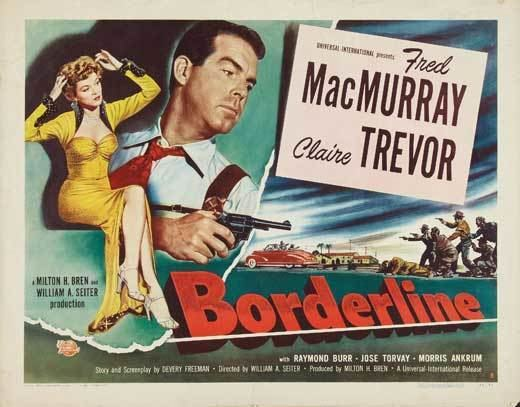 Borderline (1950 film) Borderline 1950 film Alchetron The Free Social Encyclopedia