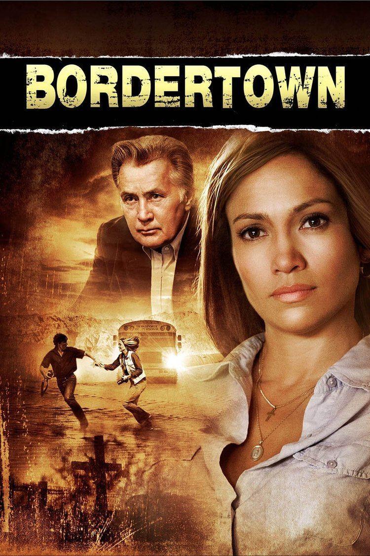 Bordertown (2006 film) wwwgstaticcomtvthumbmovieposters162699p1626