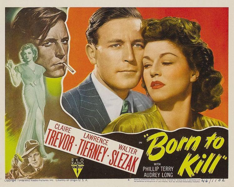 Born to Kill (1947 film) Born to Kill 1947 The Motion Pictures