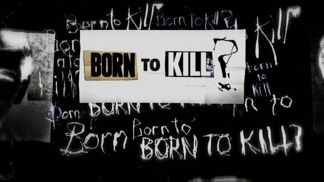 Born to Kill - Alchetron, The Free Social Encyclopedia