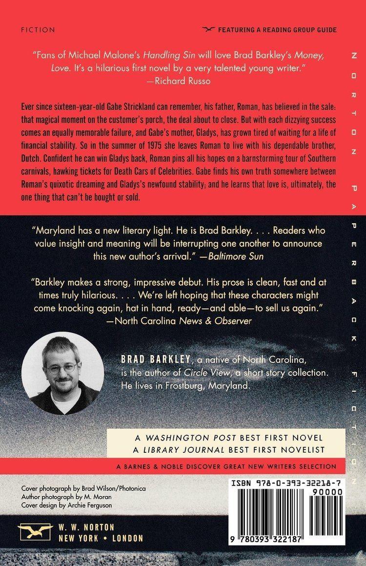 Brad Barkley Money Love A Novel Norton Paperback Fiction Brad Barkley