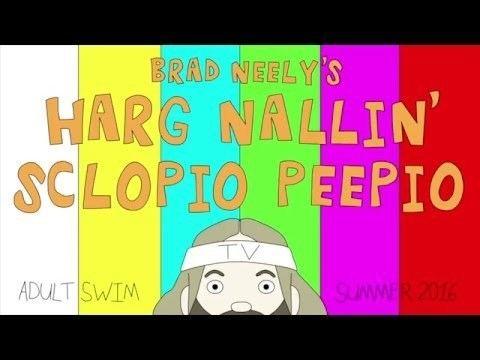 Brad Neely's Harg Nallin' Sclopio Peepio BRAD NEELY39S HARG NALLIN39 SCLOPIO PEEPIO TEASER 1 YouTube