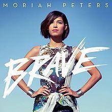 Brave (Moriah Peters album) httpsuploadwikimediaorgwikipediaenthumbc