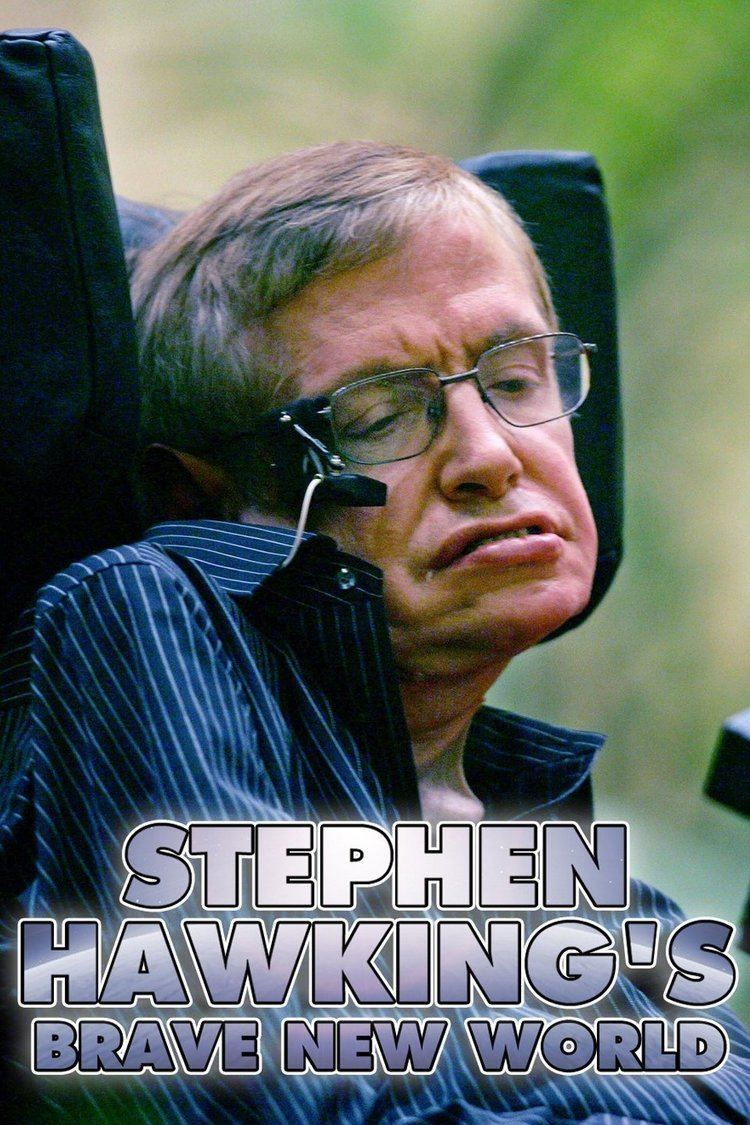 Brave New World with Stephen Hawking wwwgstaticcomtvthumbtvbanners8884143p888414