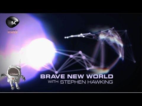 Brave New World with Stephen Hawking Stephen Hawking39s Brave New World YouTube