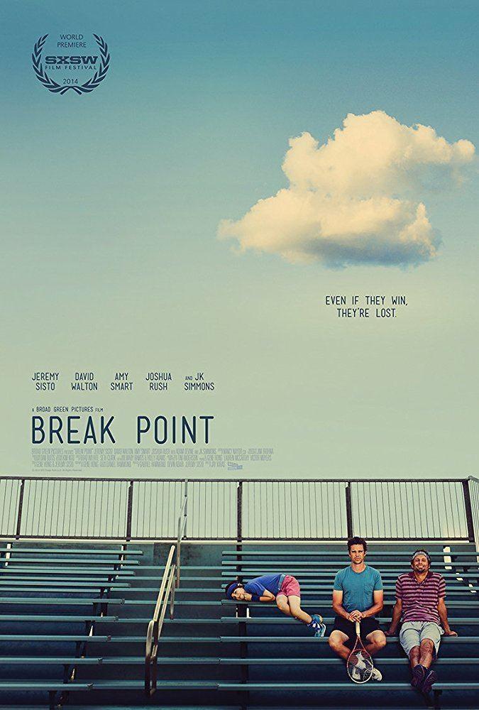 Break Point (film) Break Point 2014