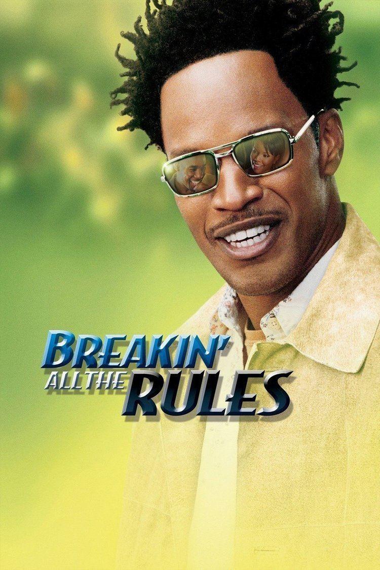 Breakin' All the Rules wwwgstaticcomtvthumbmovieposters33872p33872