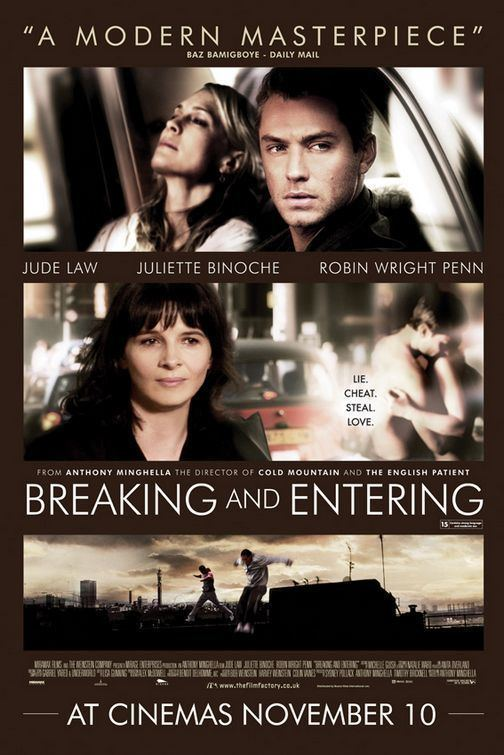 Breaking and Entering (film) Breaking and Entering Movie Poster 2 of 3 IMP Awards