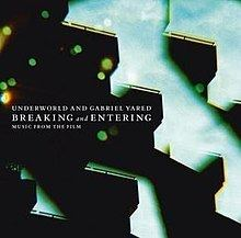 Breaking and Entering: Music from the Film httpsuploadwikimediaorgwikipediaenthumb0