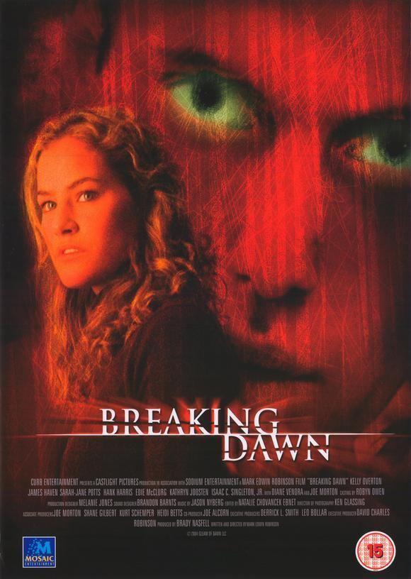 Breaking Dawn (2004 film) Watch Breaking Dawn 2004 Movie Online Free Iwannawatchis