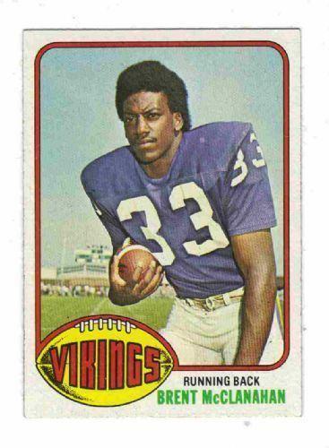 Brent McClanahan MINNESOTA VIKINGS Brent McClanahan 191 TOPPS 1976 NFL