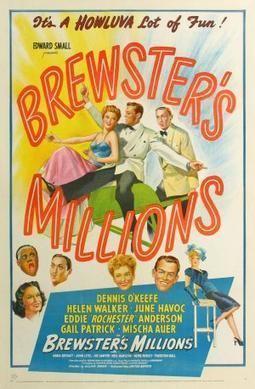 Brewster's Millions (1921 film) Brewsters Millions 1945 film Wikipedia