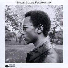 Brian Blade Fellowship (album) httpsuploadwikimediaorgwikipediaenthumbf