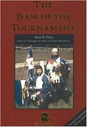 Brian R. Price The Book of the Tournament Brian R Price 9781891448003 Amazon