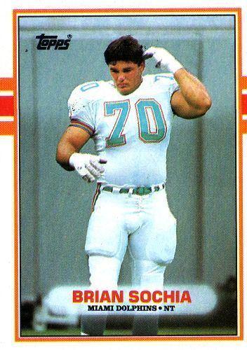 Brian Sochia MIAMI DOLPHINS Brian Sochia 300 TOPPS 1989 NFL American Football