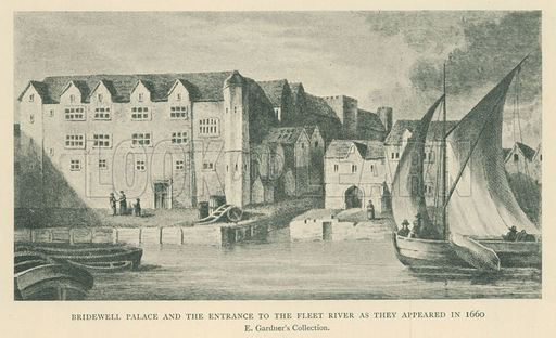 Bridewell Palace Bridewell Palace and the Entrance to the Fleet River as they