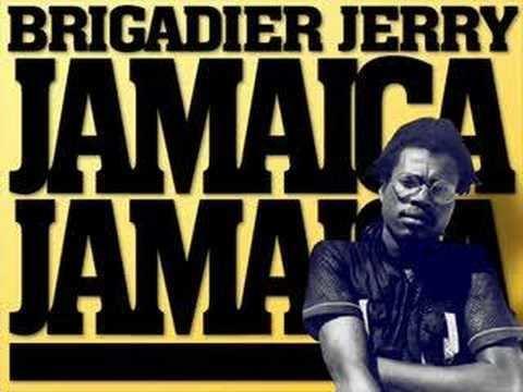 Brigadier Jerry Brigadier Jerry Jamaica Jamaica YouTube