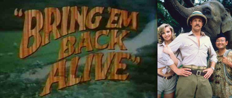 Image result for Bring 'Em Back Alive (TV series)