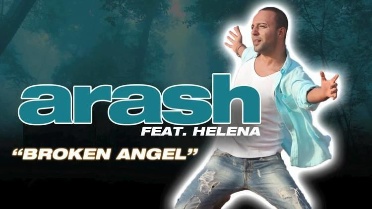 Broken Angel (film) ARASH Broken Angel Feat Helena From the upcoming album