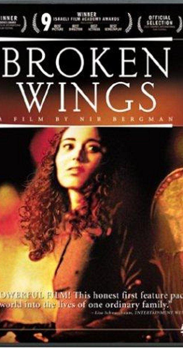 Broken Wings (film) Knafayim Shvurot 2002 IMDb