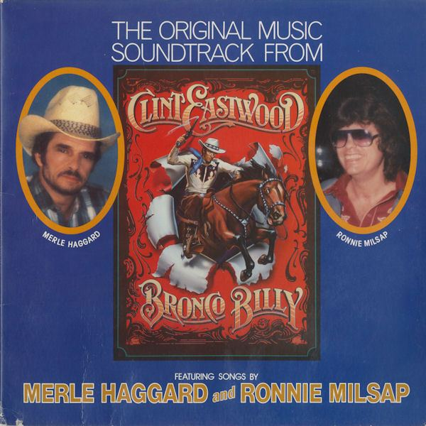 Bronco Billy Various The Original Music Soundtrack From Clint Eastwoods