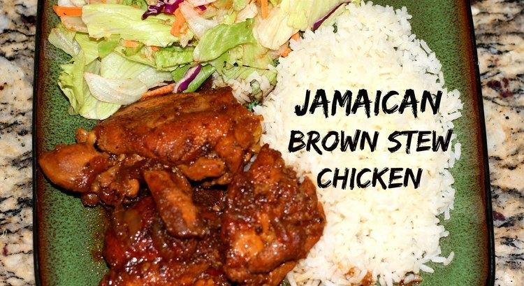 Brown stew chicken JAMAICAN BROWN STEW CHICKEN RECIPE Chicken Fricassee The