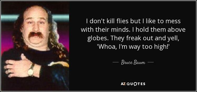 Bruce Baum QUOTES BY BRUCE BAUM AZ Quotes
