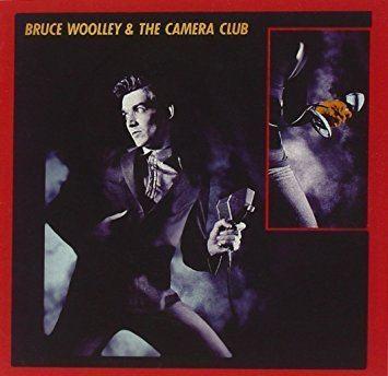 Bruce Woolley BRUCE THE CAMERA CLUB WOOLLEY Bruce Woolley amp The Camera