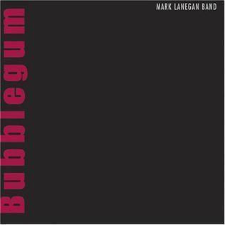 Bubblegum (Mark Lanegan album) httpsuploadwikimediaorgwikipediaen445Mar