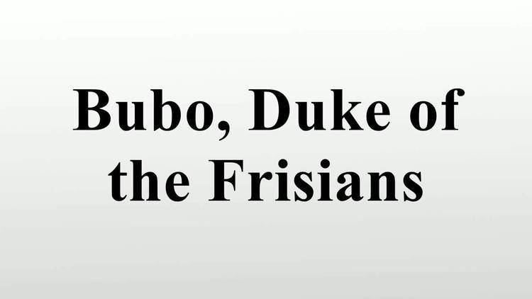 Bubo, Duke of the Frisians Bubo Duke of the Frisians YouTube