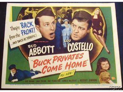 Buck Privates Come Home Abbott Costello Buck Private Come Home movie posters