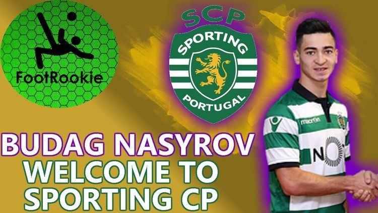 Budag Nasirov Budag Nasyrov Welcome to Sporting CP 20152016 Goalassist