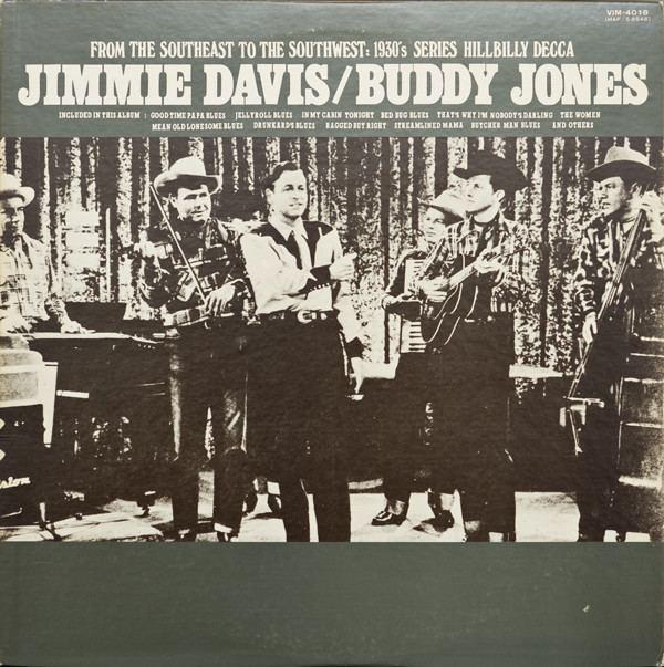 Buddy Jones (Western swing musician) Jimmie Davis Buddy Jones 2 Jimmie DavisBuddy Jones Vinyl LP