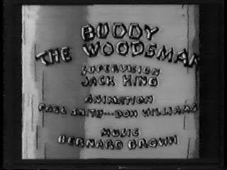 Buddy the Woodsman Likely Looney Mostly Merrie 92 Buddy the Woodsman 1934